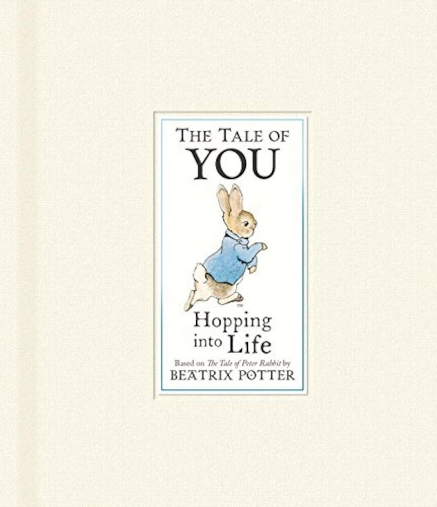 The Tale of You: Hopping into Life (Peter Rabbit)