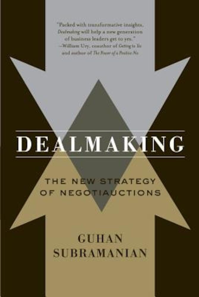 Dealmaking: New Dealmaking Strategies for a Competitive Marketplace, Paperback