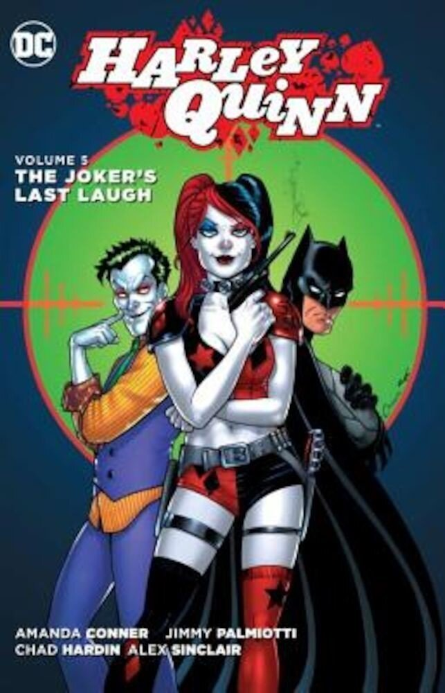 Harley Quinn, Volume 5: The Joker's Last Laugh, Paperback