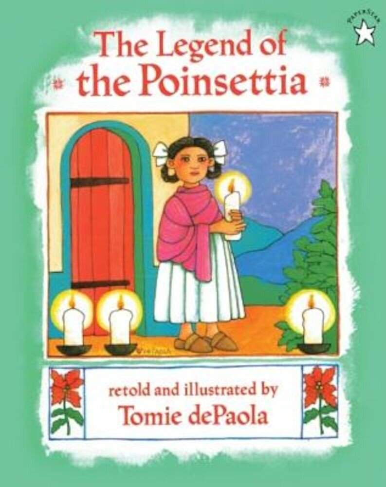 The Legend of the Poinsettia, Hardcover