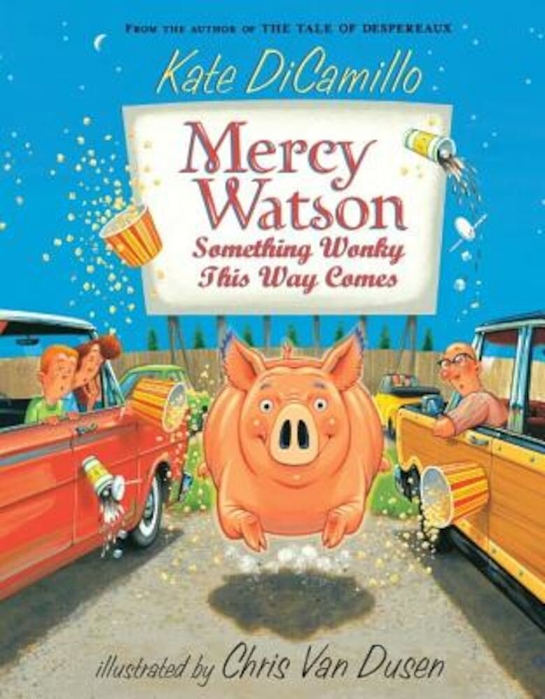 Mercy Watson: Something Wonky This Way Comes, Paperback