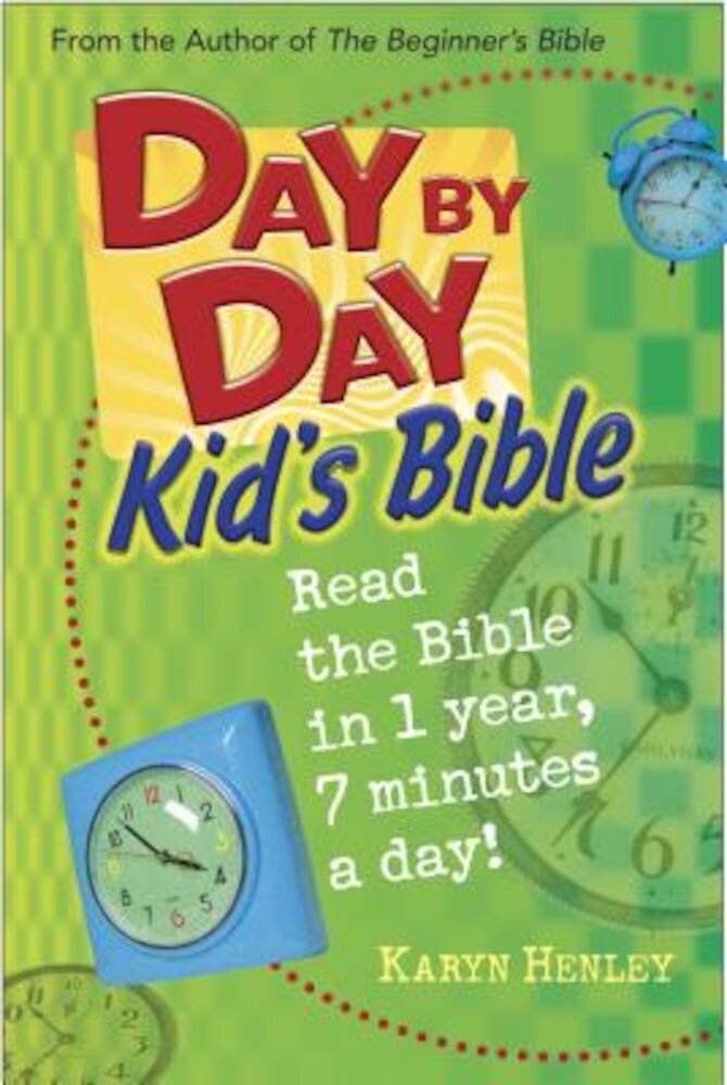 Day by Day Kid's Bible: The Bible for Young Readers, Hardcover
