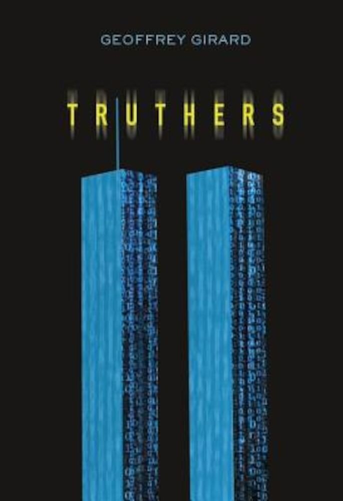 Truthers Truthers, Hardcover