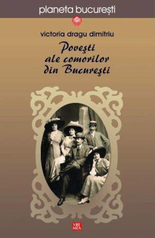 Coperta Carte Povesti ale comorilor din Bucuresti