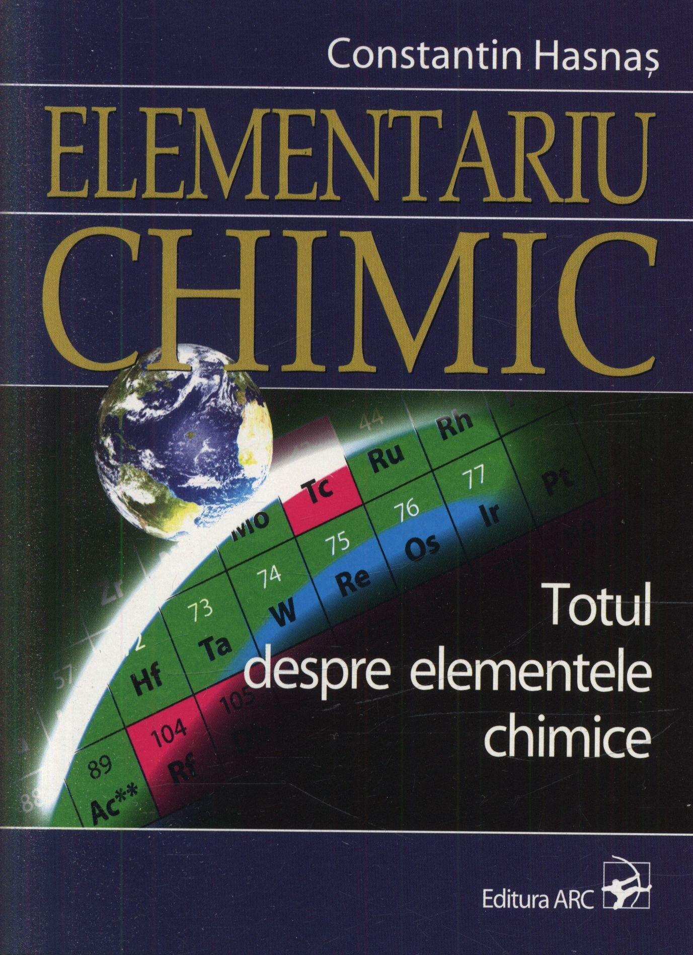 Elementariu chimic. Totul despre elementele chimice
