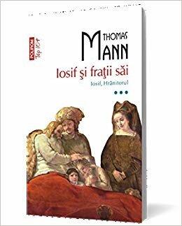 Iosif si fratii sai. Iosif, hranitorul. Vol. 3 (Top 10+)