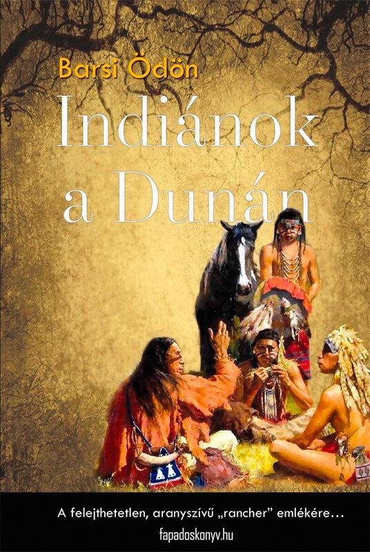 Indianok a Dunan (eBook)