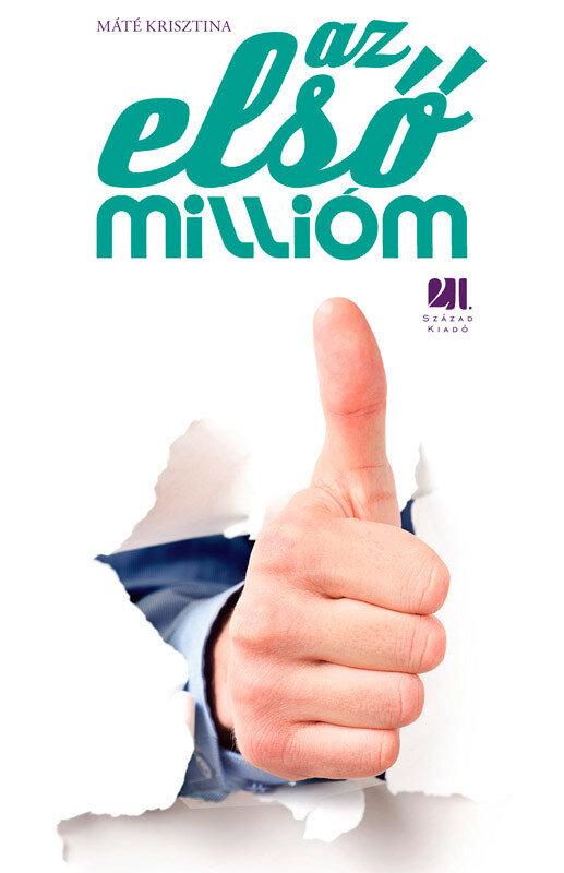 Az elso milliom (eBook)