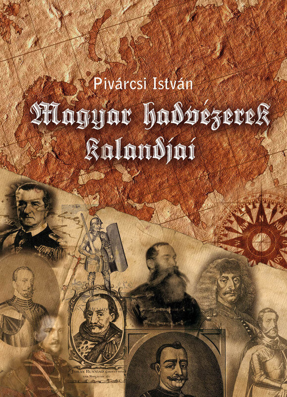 Magyar hadvezerek kalandjai (eBook)