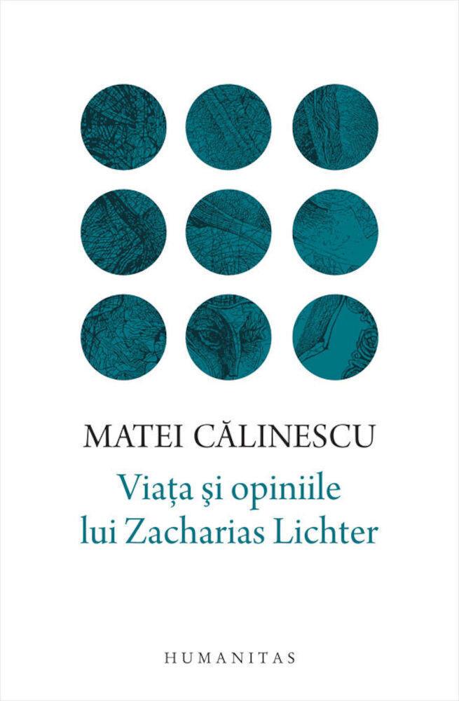 Coperta Carte Viata si opiniile lui Zacharias Lichter