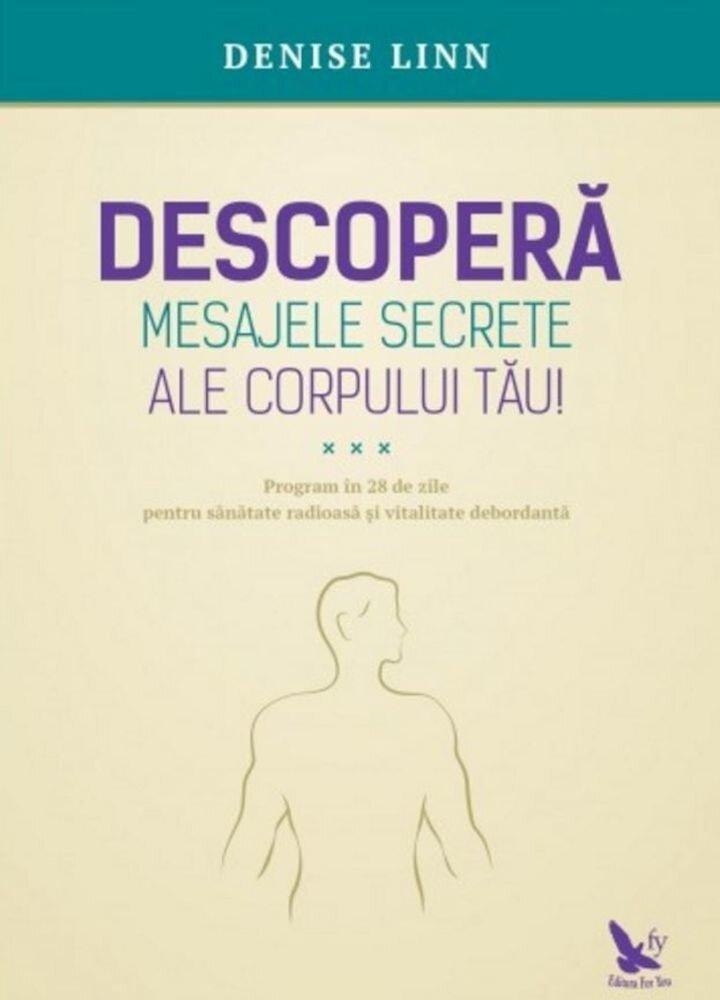 Descopera mesajele secrete ale corpului tau