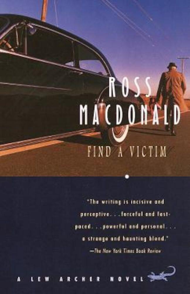 Find a Victim: A Lew Archer Novel, Paperback