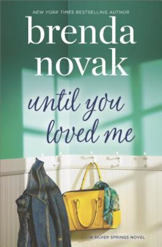 Until You Loved Me, Hardcover