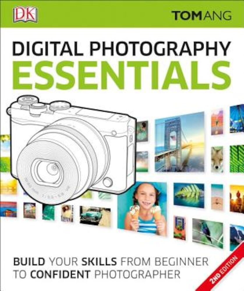 Digital Photography Essentials, Paperback