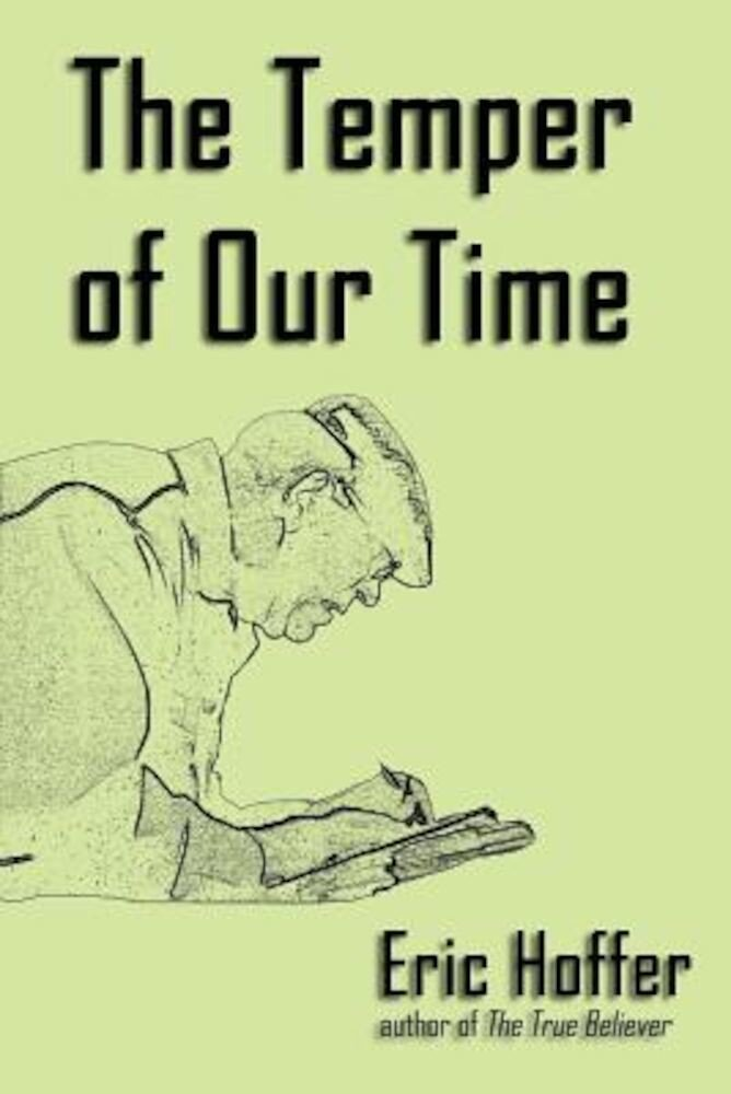 The Temper of Our Time, Paperback