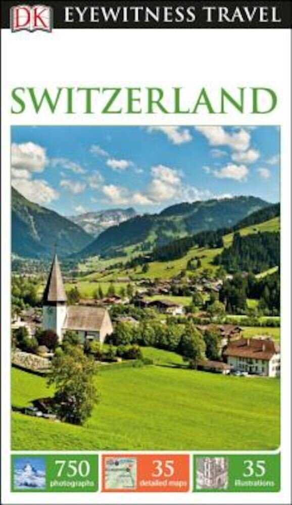 DK Eyewitness Travel Guide Switzerland, Paperback