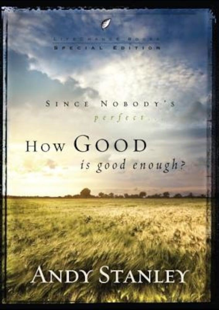 How Good Is Good Enough?, Paperback