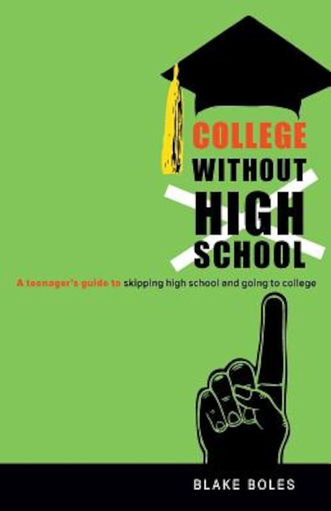 College Without High School, Paperback
