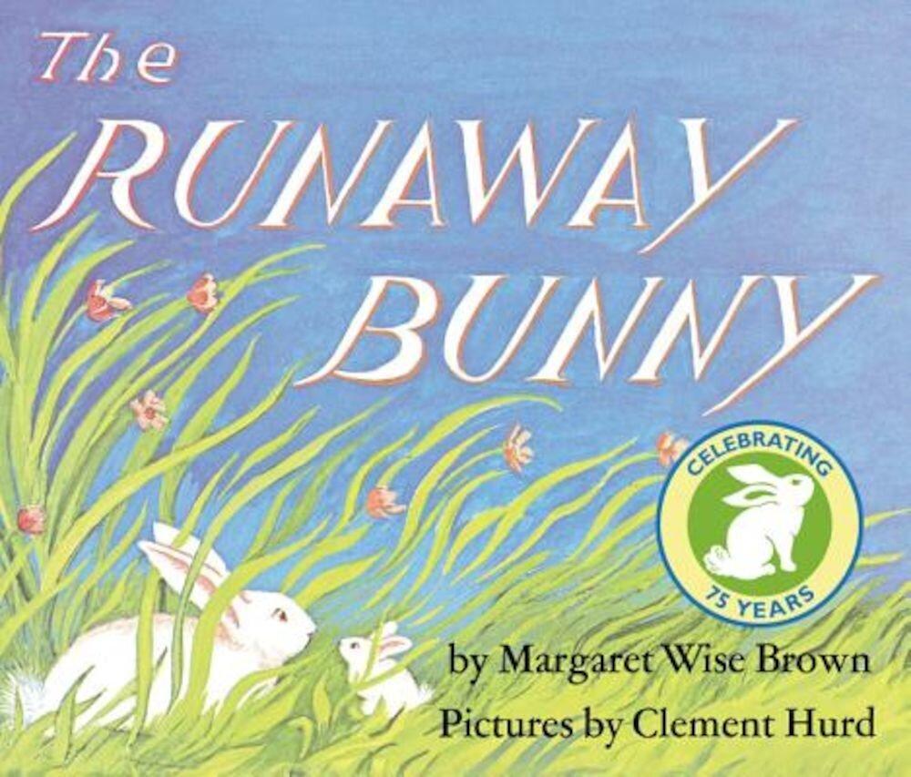 The Runaway Bunny, Hardcover