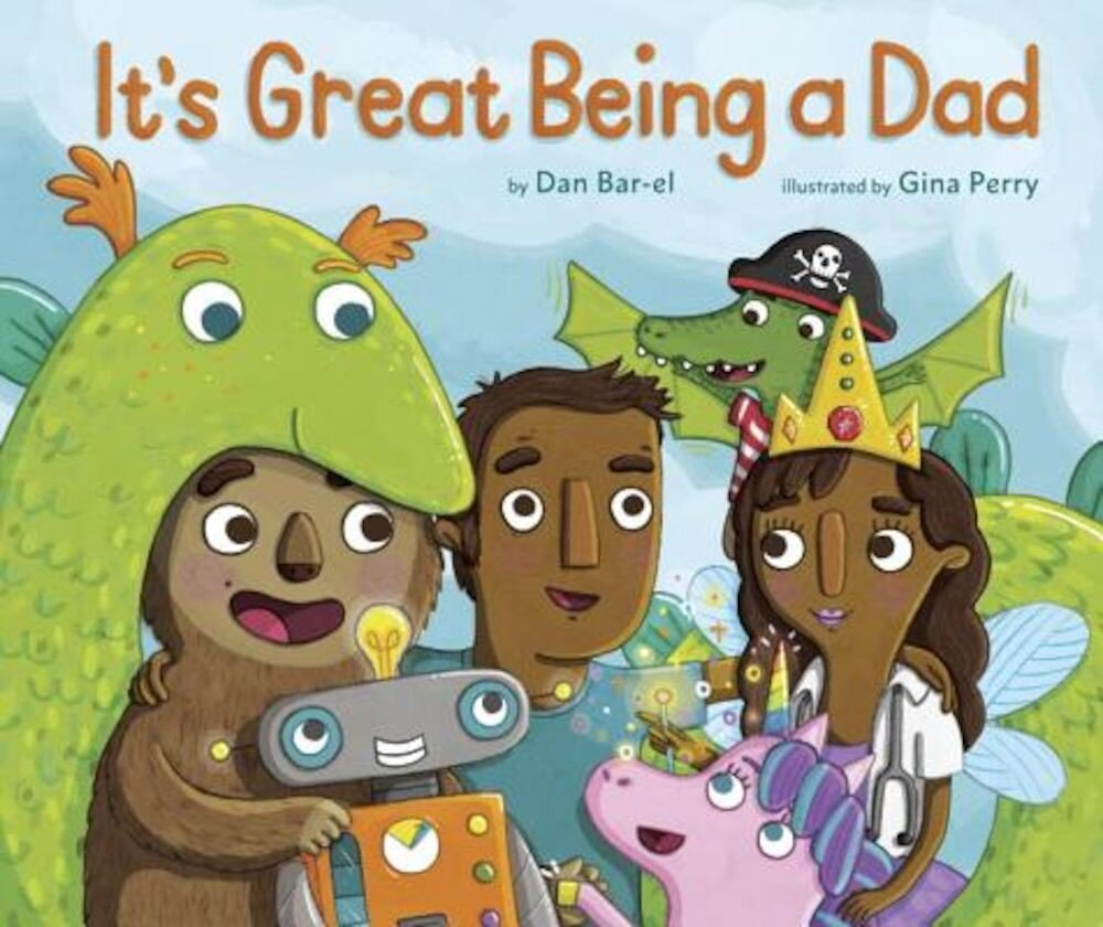 It's Great Being a Dad, Hardcover
