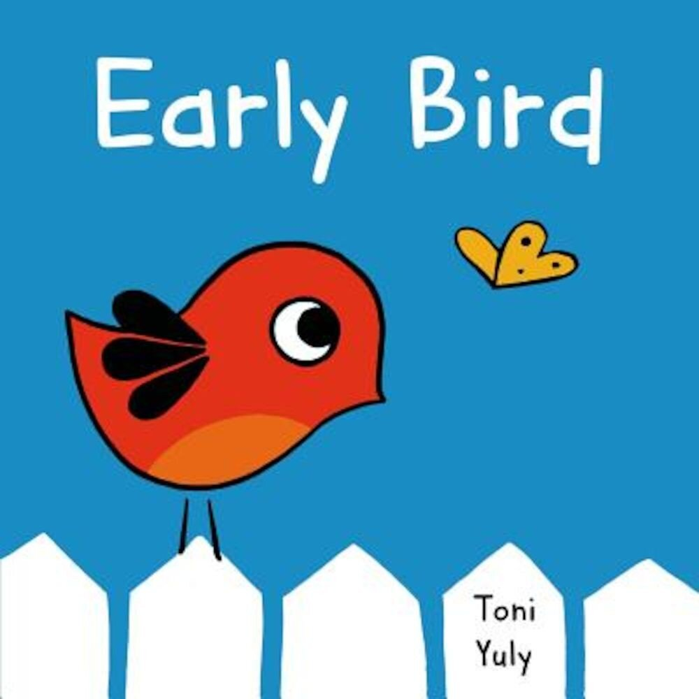Early Bird: A Picture Book, Hardcover