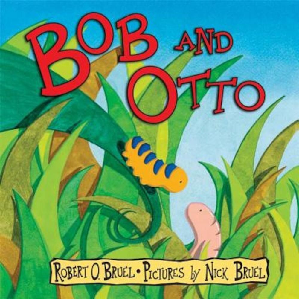 Bob and Otto, Hardcover