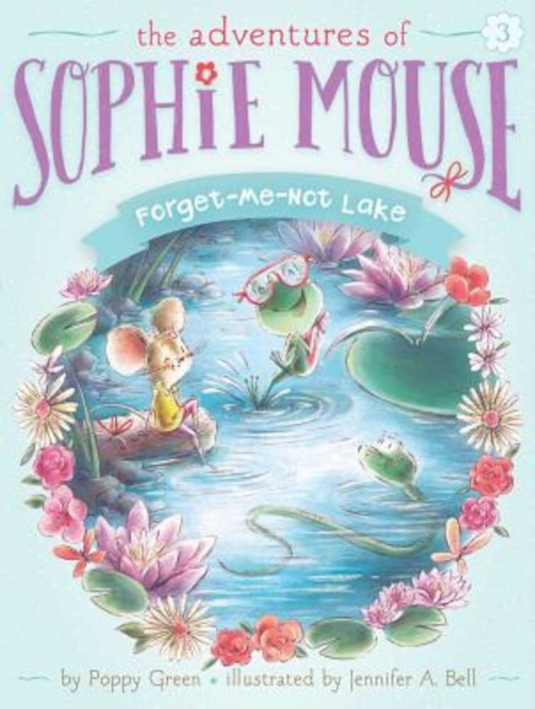 Forget-Me-Not Lake, Hardcover
