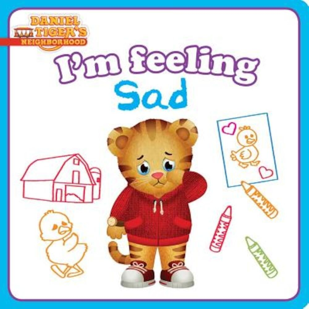 I'm Feeling Sad, Hardcover