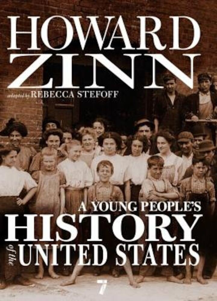 A Young People's History of the United States: Columbus to the War on Terror, Paperback