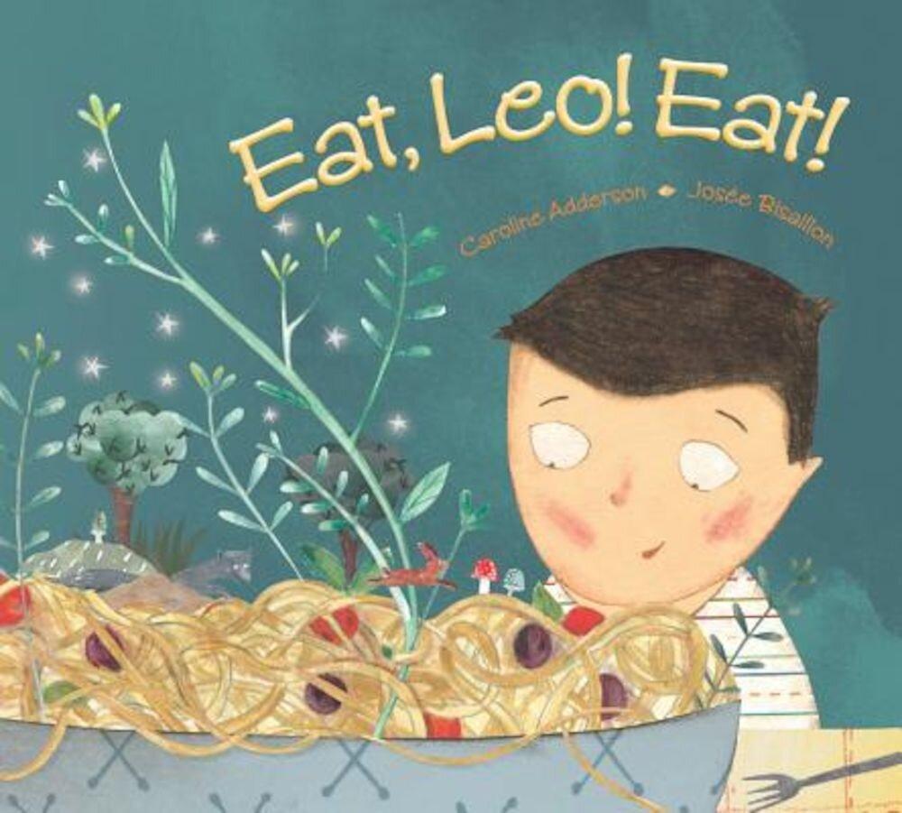 Eat, Leo! Eat!, Hardcover