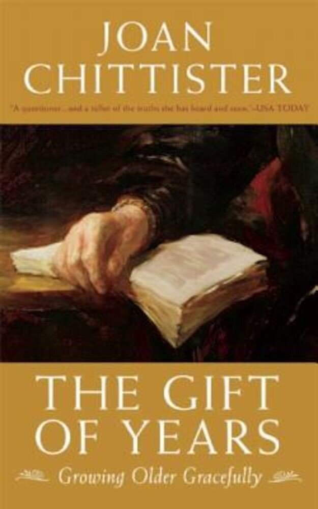 The Gift of Years: Growing Older Gracefully, Hardcover