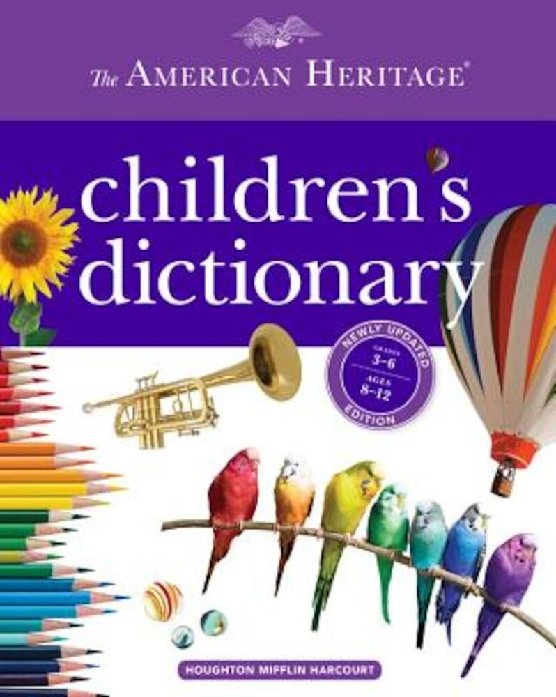 The American Heritage Children's Dictionary, Hardcover