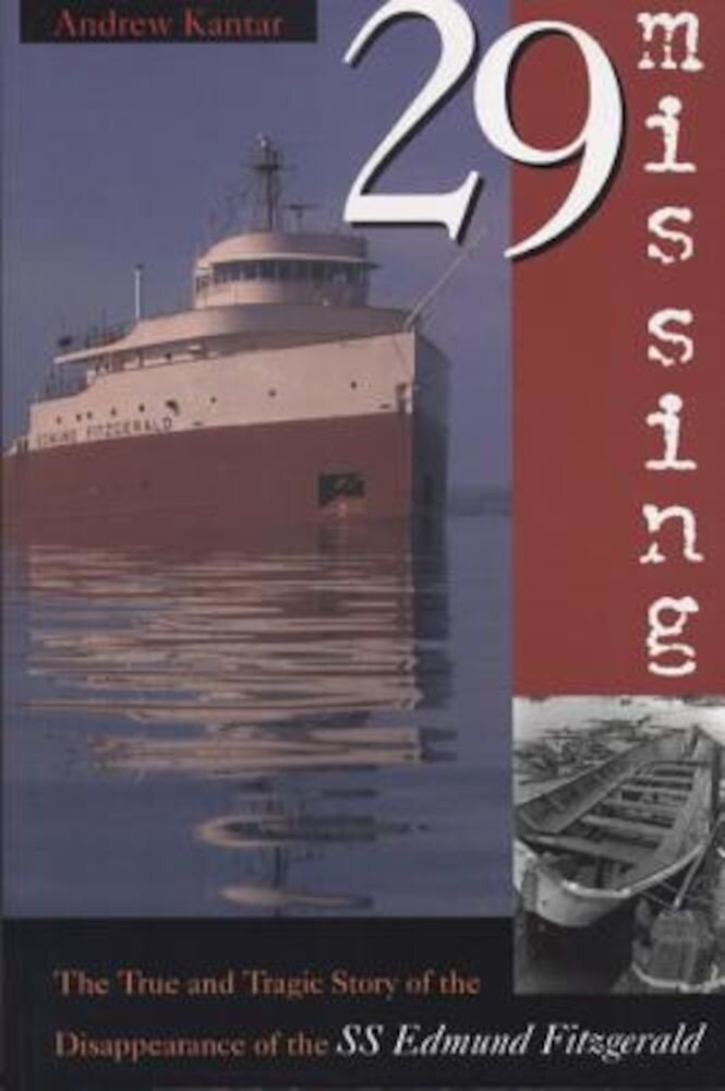 29 Missing: The True and Tragic Story of the Disappearance of the SS Edmund Fitzgerald, Paperback