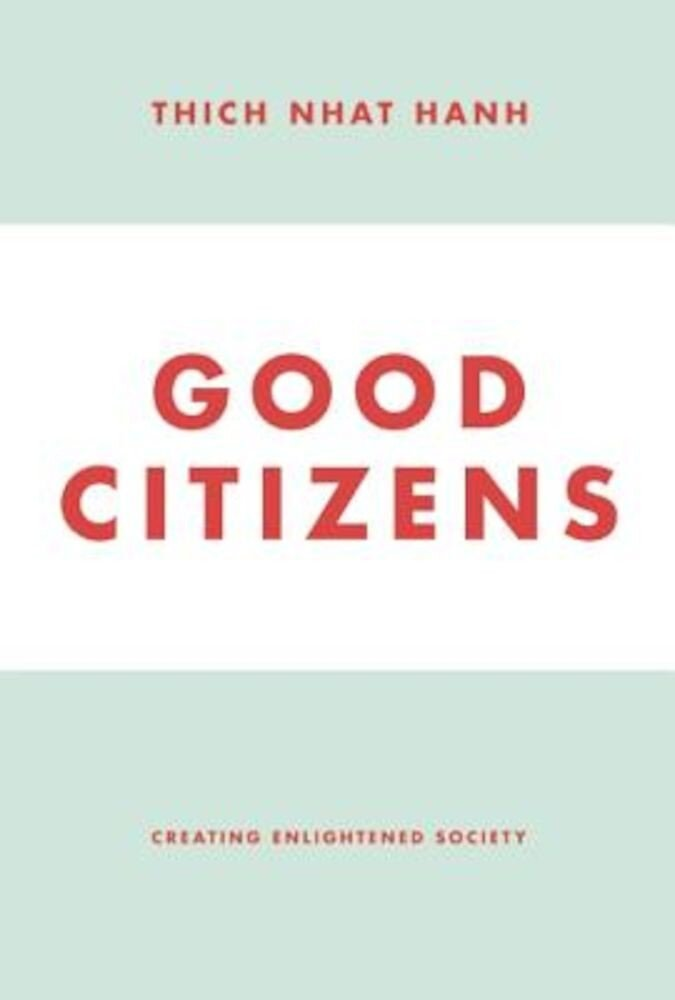 Good Citizens: Creating Enlightened Society, Paperback