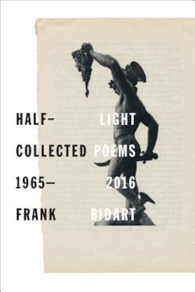 Half-Light: Collected Poems 1965-2016, Hardcover