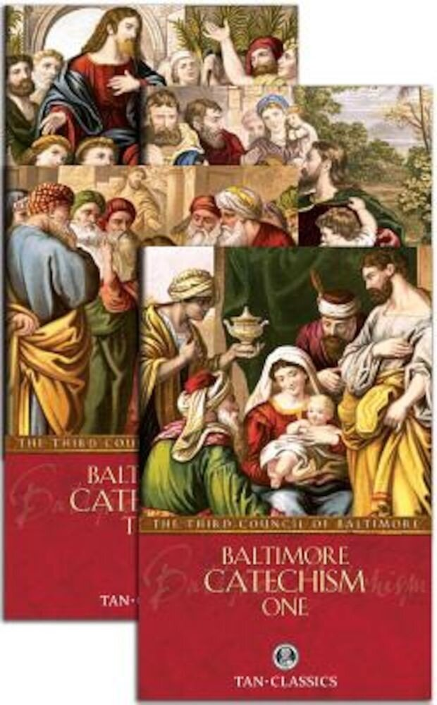 Baltimore Catechism Set: The Third Council of Baltimore, Paperback