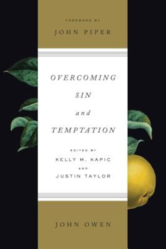 Overcoming Sin and Temptation, Paperback
