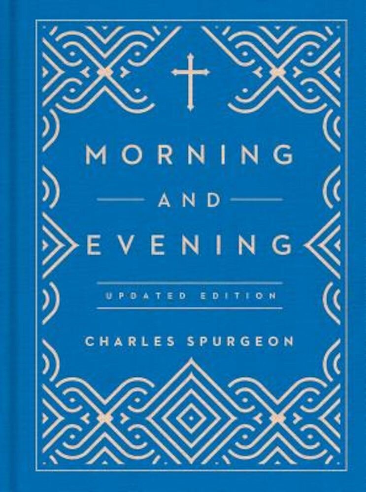 Morning and Evening, Hardcover
