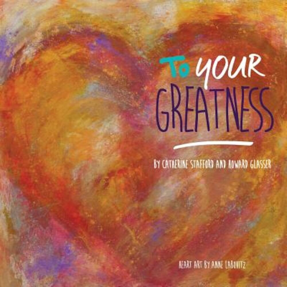 To Your Greatness, Paperback