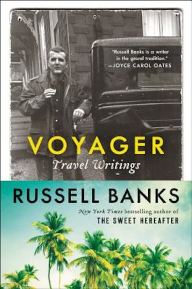 Voyager: Travel Writings, Paperback
