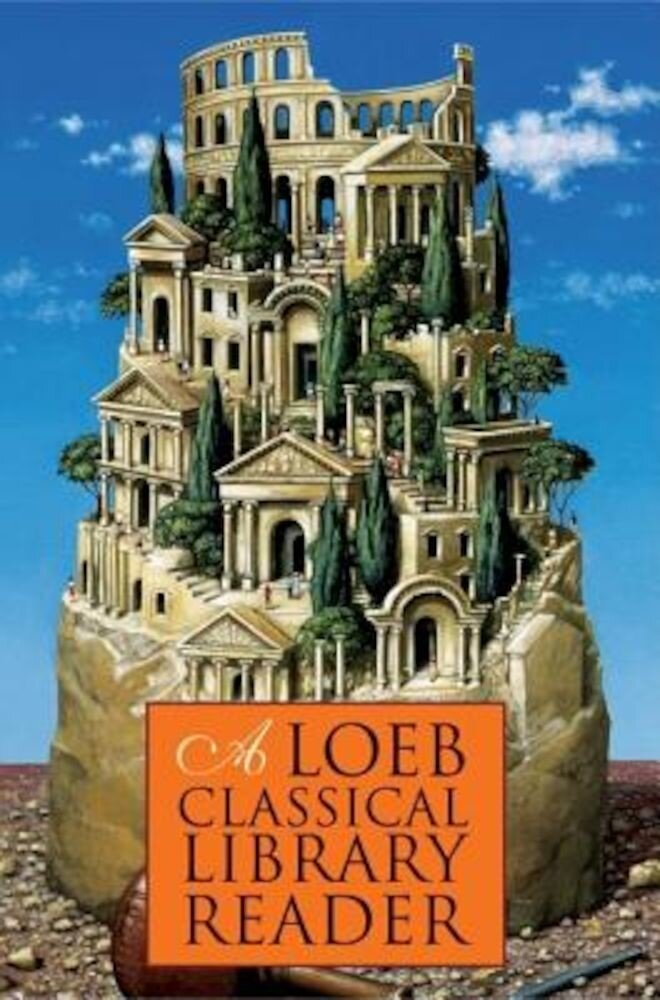 A Loeb Classical Library Reader, Paperback