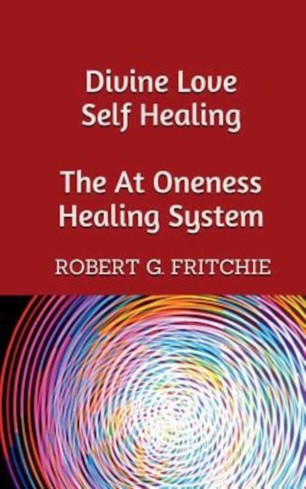 Divine Love Self Healing, Paperback