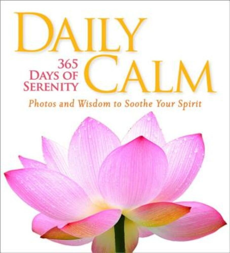 Daily Calm: 365 Days of Serenity, Hardcover