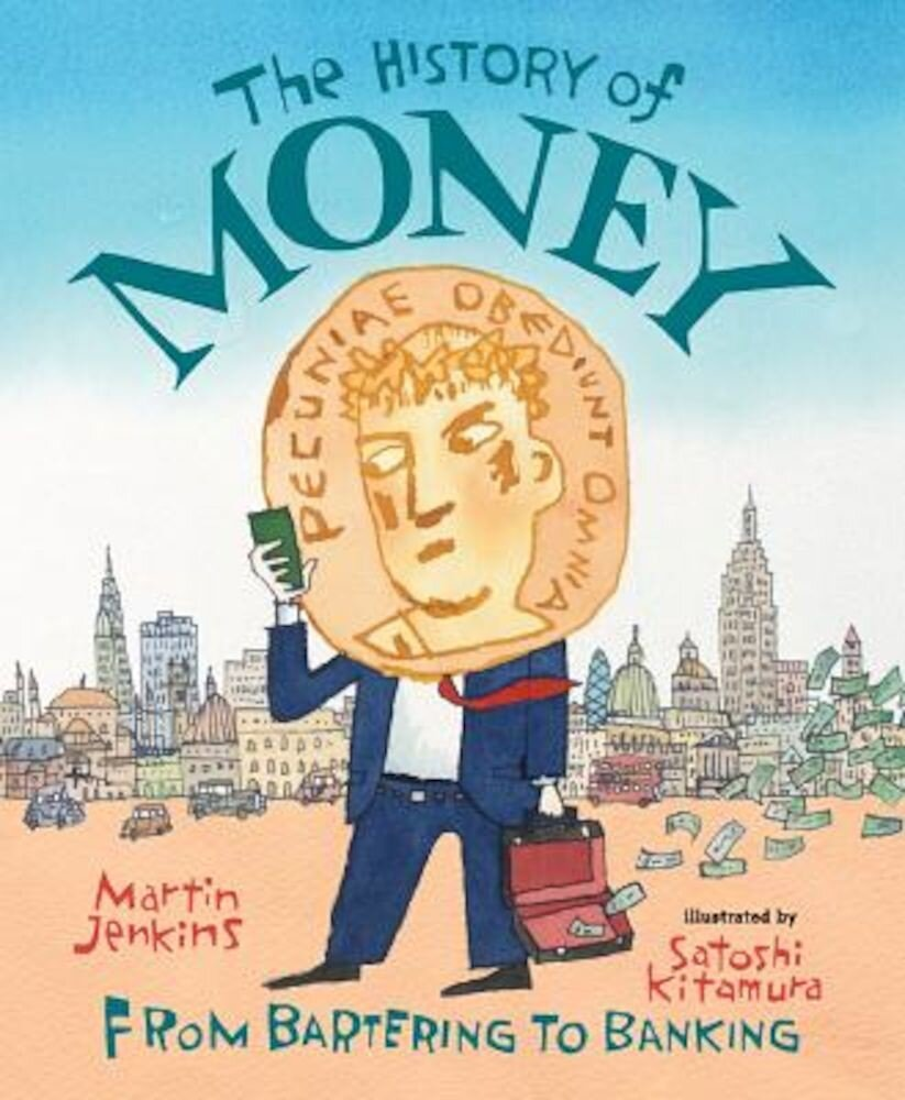 The History of Money: From Bartering to Banking, Paperback