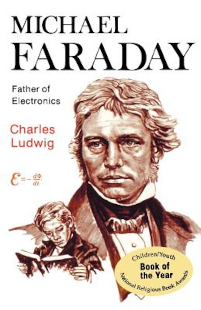 Michael Faraday, Father of Electronics, Paperback