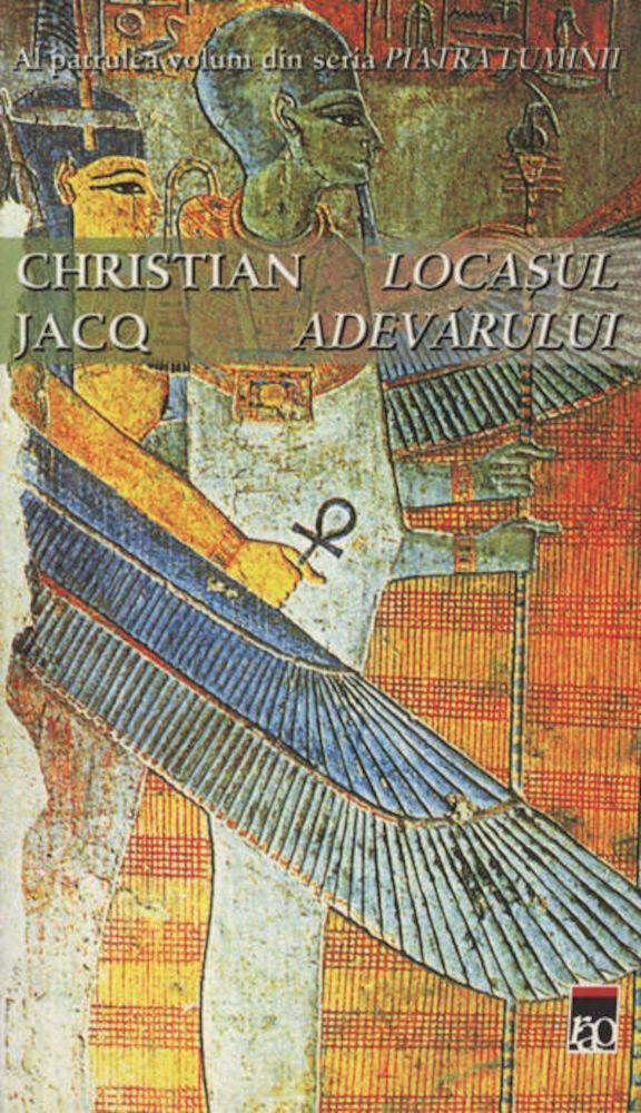 Locasul Adevarului, Piatra luminii, Vol. 4