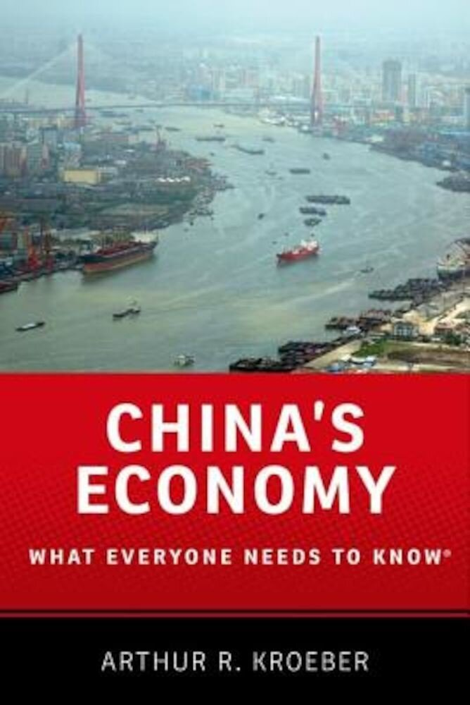 China's Economy: What Everyone Needs to Know(r), Paperback