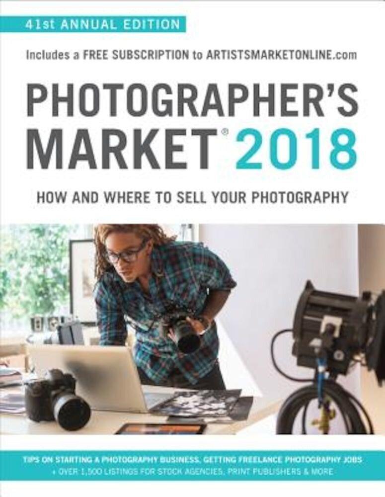 Photographer's Market 2018, Paperback