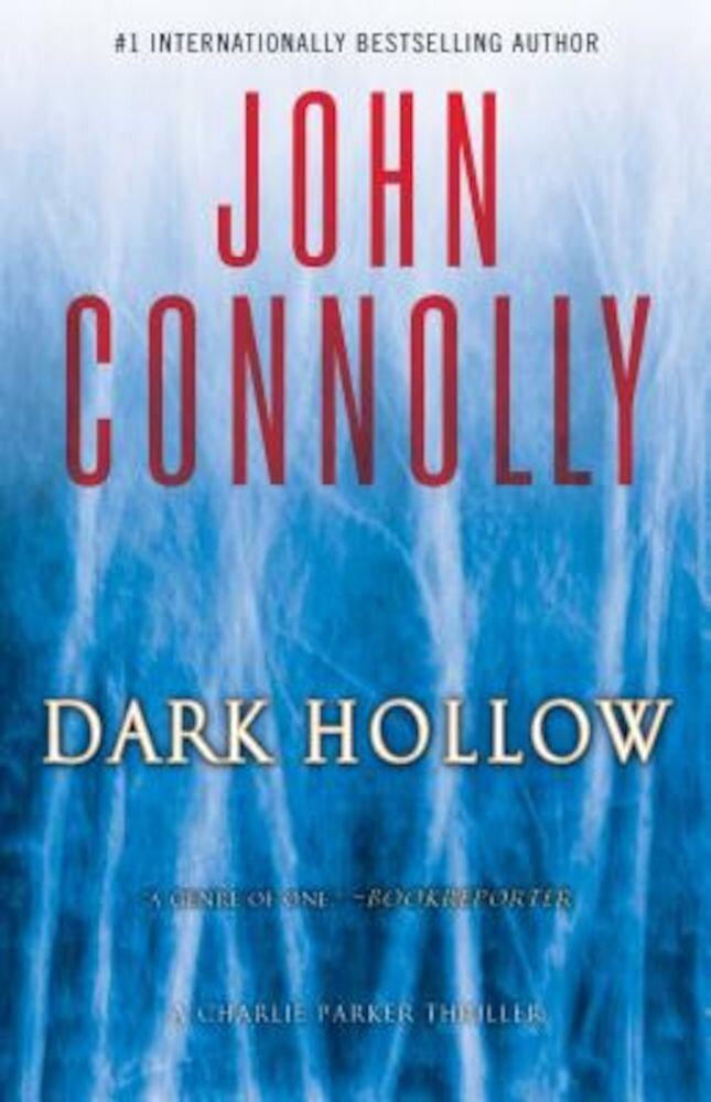 Dark Hollow: A Charlie Parker Thriller, Paperback
