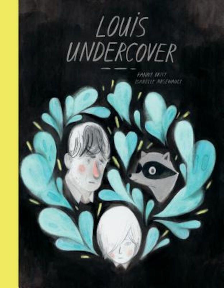 Louis Undercover, Hardcover